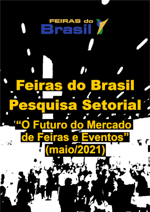 "Pesquisa ""O Futuro do Mercado de Feiras e Eventos"""