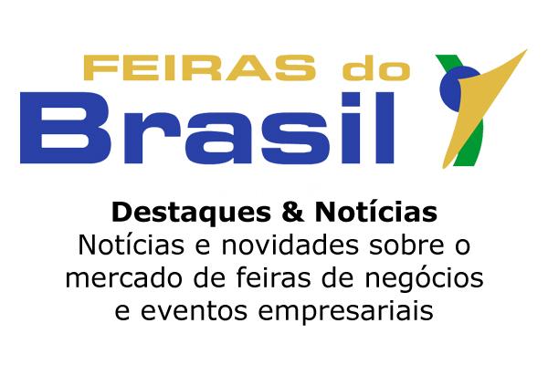 Feiras do Brasil - Destaques & Notícias