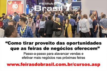 """Feiras do Brasil - """"Como tirar proveito das oportunidades que as feiras de negócios oferecem"""""""